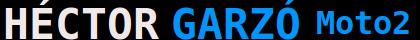 Pagina Web de HÉCTOR GARZÓ MotoE Moto2